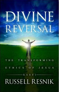 Cover art of Russ's forthcoming book 'Divine Reversal: The Transforming Ethics of Jesus'